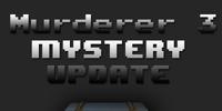Murderer 3 : Kill Confirmed