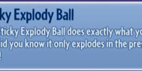 Sticky Explody Ball