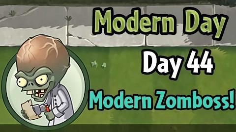 Plants vs Zombies 2 - Modern Day - Day 44- Modern Day Zomboss!