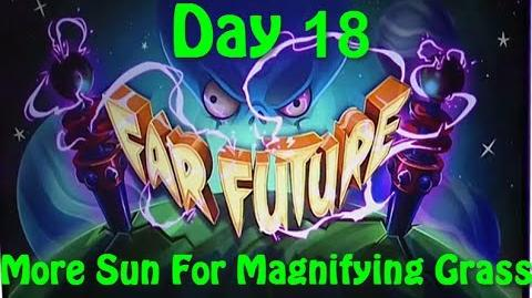 Far Future Day 18 - More Sun For Magnifying Grass - Plants vs Zombies 2