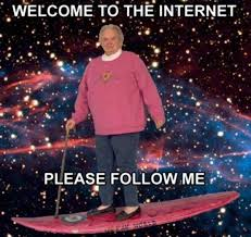 File:WelcomeToTheInternet.jpg