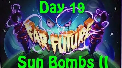 Far Future Day 19 - Sun Bombs II - Plants vs Zombies 2