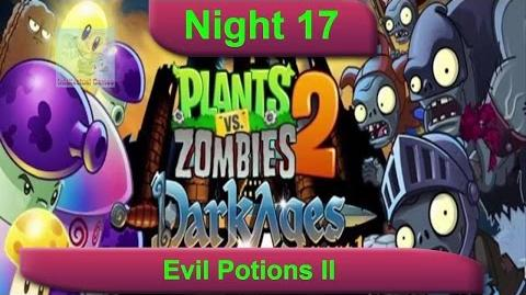 Dark Ages Night 17 Evil Potions II Plants vs Zombies 2 Dark Ages Part 2