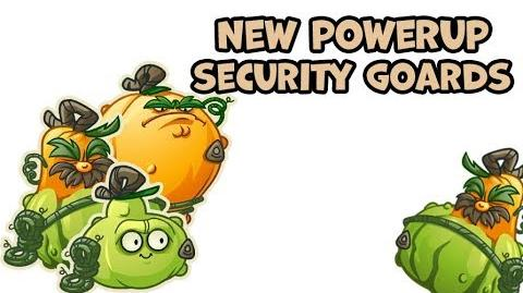 PvZ2 - Security Goards (New PowerUp) - Beta 6