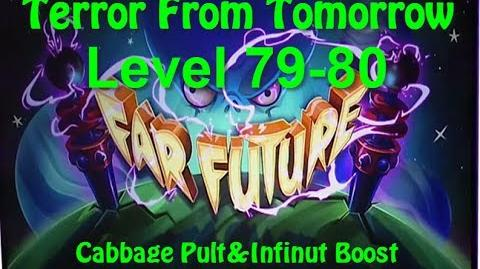 Terror From Tomorrow Level 79-80 Cabbage Pult&Infinut Boost Plants vs Zombies 2 Endless GamePlay Wal
