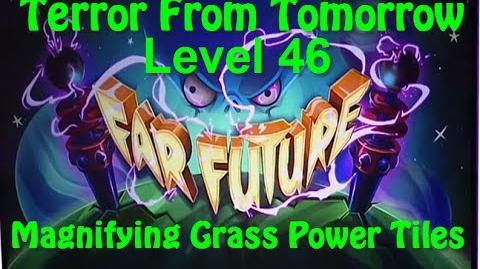 Terror From Tomorrow Level 46 Magnifying Grass Power Tiles Plants vs Zombies 2 Endless