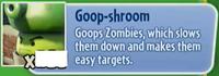 Goop-shroom gw