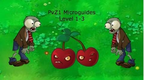 PvZ1 Microguides - Level 1-3