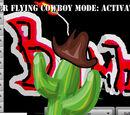 Super Flying Cowboy Mode