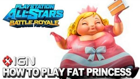 How to Use Fat Princess in PlayStation All-Stars Battle Royale