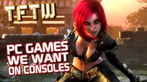 TFTW Top Ten PC Games We Want On Consoles