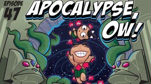 Pocket God 47 Apocalypse, Ow