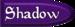 Shadow-Type