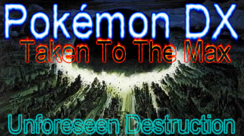 File:Season 3 - Pokemon DX Taken To The Max - Unforeseen Destruction.jpg