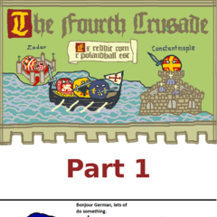 Fourth Crusade part one