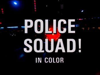 Police Squad! Title