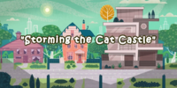 Storming the Cat Castle