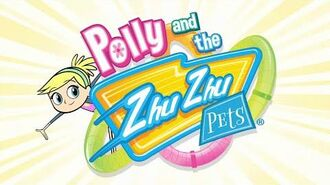 Polly and the Zhu Zhu Pets theme song (720p)