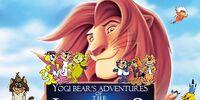 Yogi Bear's Adventures of The Lion King 2: Simba's Pride