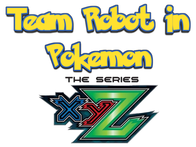 File:Team Robot In Pokemon XY The Series Logo 3.png