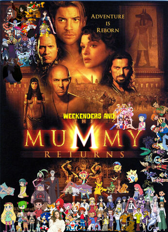 File:Weekenders and the Mummy Returns (redo).jpg