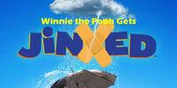 Winnie the Pooh Gets Jinxed