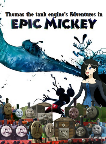 File:Thomas the tank engine's Adventures in Epic Mickey Poster.png