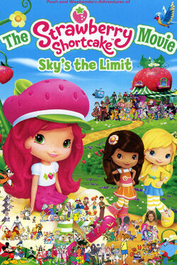 Pooh and Weekenders Adventures of The Strawberry Shortcake Movie - Sky's the Limit (redo)
