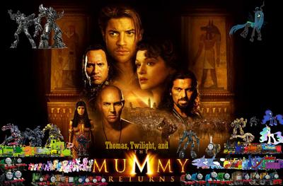 Thomas, Twilight, & The Mummy Returns