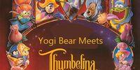 Yogi Bear Meets Thumbelina