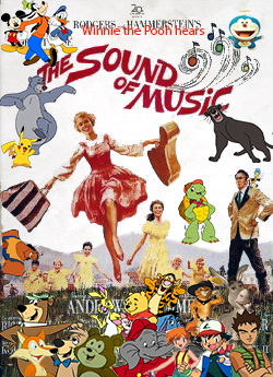 Winnie the Pooh hears The Sound of Music