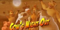 Cow's Night Out/Transcript