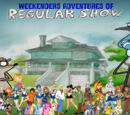 Weekenders Adventures of Regular Show