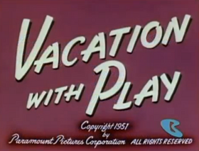 Vacation with Play