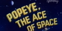 Popeye, the Ace of Space
