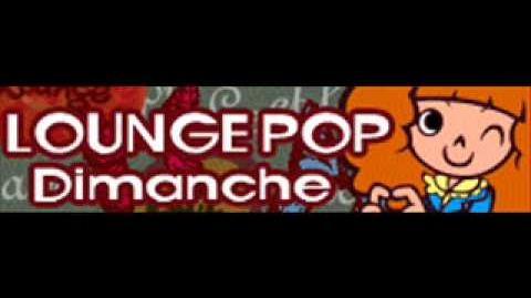 LOUNGE POP 「Dimanche」