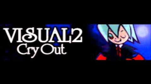 VISUAL 2 「Cry Out」