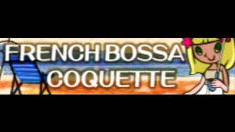 FRENCH BOSSA 「COQUETTE」