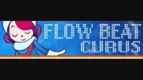FLOW BEAT 「CURUS」 Location Test Ver