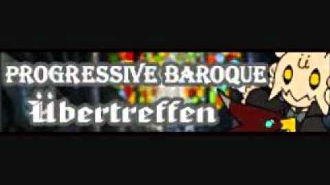 Progressive Baroque 「Ubertreffen」