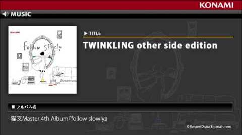TWINKLING other side edition 猫叉Master 4th Album『follow slowly』