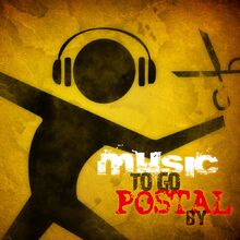 Music to go Postal by cover f