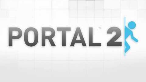 """Portal 2 Soundtrack """"Lasers vs"""