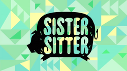 Sister Sitter Title Card