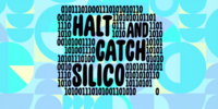 Halt and Catch Silico