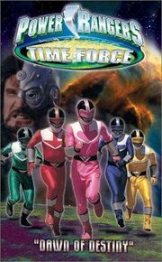 Power Rangers Time Force- Dawn of Destiny