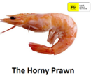 The Horny Prawn