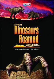 230px-When Dinosaurs Roamed America