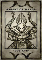 Knight of Wands - Goliath