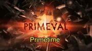 Primeval- Primetime